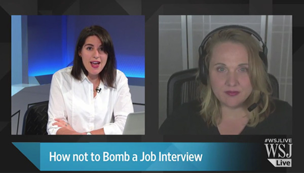 WSJ Live – How not to Bomb a Job Interview