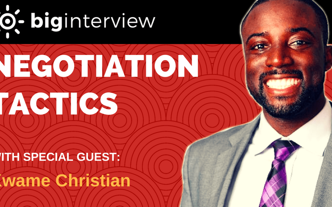 Interview – Kwame Christian   Negotiation Coach & Former Business Lawyer