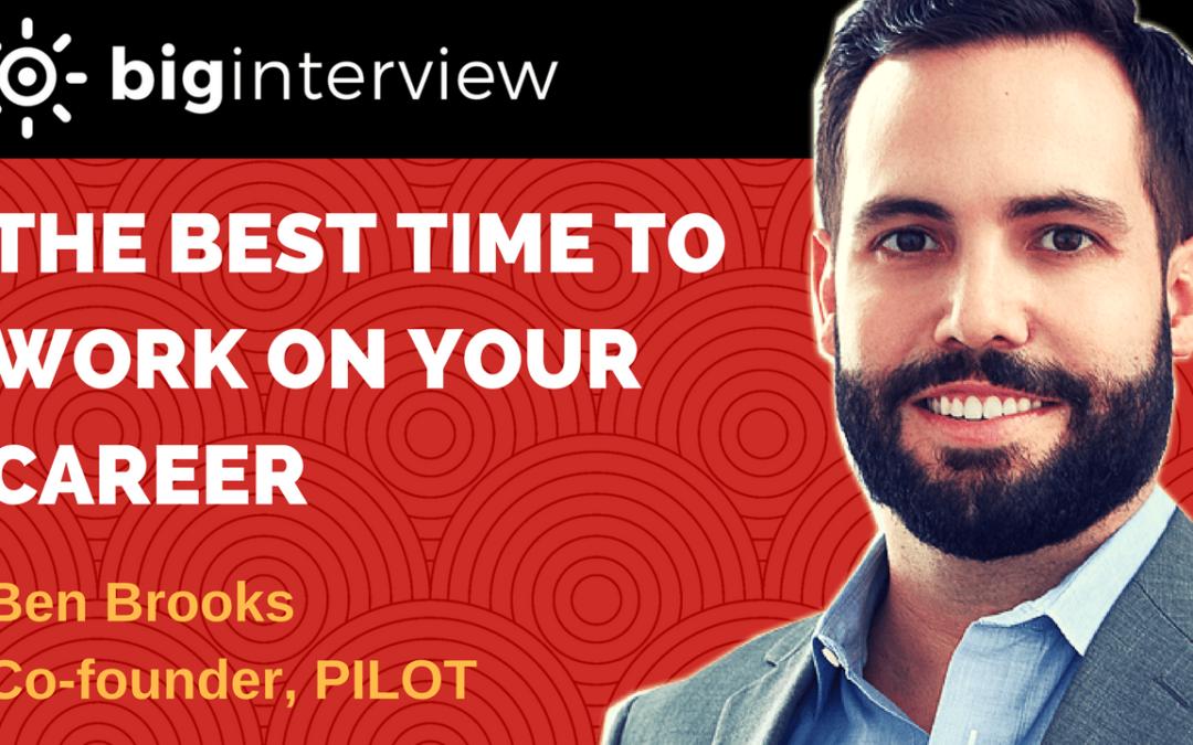 Interview – Ben Brooks | Executive Coach + Co-founder PILOT