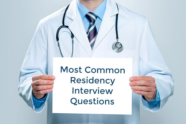 Top 20 Residency Interview Questions (and how to answer them)